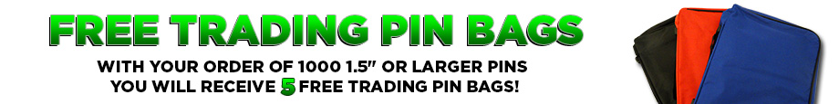5 Free Trading Pin Bags With Your Order